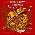 Broken Brass Ensemble - Broken Brass Ensemble EP